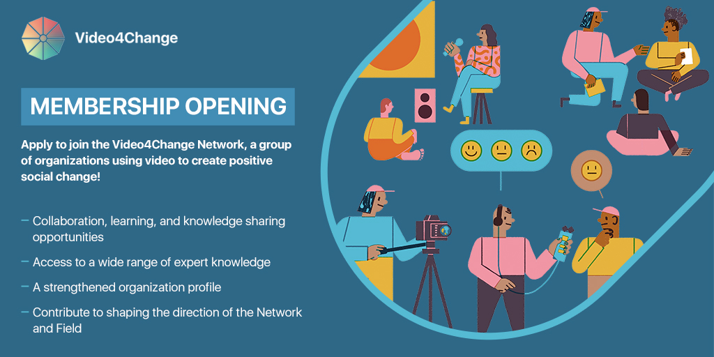 Apply to be part of the Video4Change Network; deadline 23 August 2020